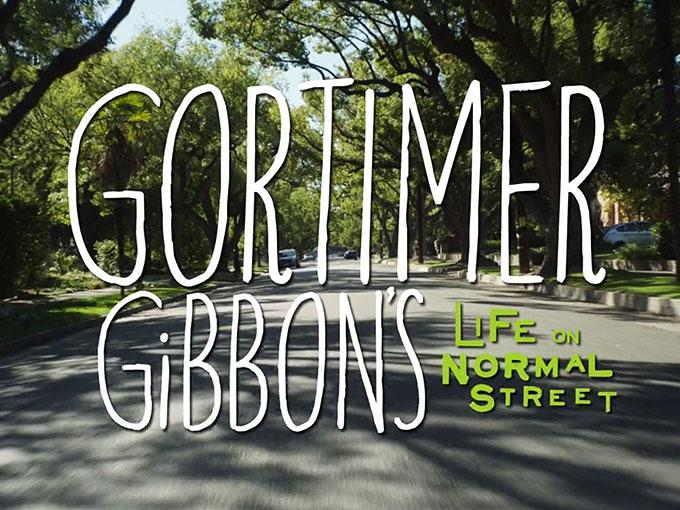 ゴーティマー・ギボン~ふしぎな日常~ / Gortimer Gibbon's Life on Normal Street